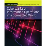 Cyberwarfare: Information Operations in a Connected World by Chapple, Mike; Seidl, David, 9781284058482