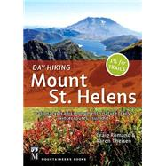 Day Hiking Mount St. Helens by Romano, Craig; Theisen, Aaron, 9781594858482