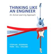 Thinking Like an Engineer An Active Learning Approach Plus MyEngineeringLab -- Access Card Package by Stephan, Elizabeth A.; Park, William J.; Sill, Benjamin L.; Bowman, David R.; Ohland, Matthew W., 9780133808483