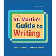 The St. Martin's Guide to Writing by Axelrod, Rise B.; Cooper, Charles R., 9781457698484