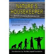 Nature's Housekeeper by Gurnow, Michael, 9781935628484