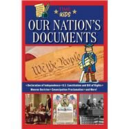 Our Nation's Documents by Time for Kids; Kletter, Melanie (CON); Meshon, Aaron, 9781683308485