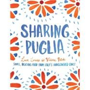 Sharing Puglia by Lorusso, Luca; Polak, Vivienne, 9781742708485
