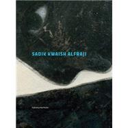 Sadik Kwaish Alfraji by Sadik, Alfraji Kwaish (CON); Muller, Nat, 9789053308486