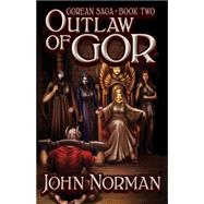 Outlaw of Gor by Norman, John, 9781497648487