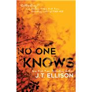 No One Knows by Ellison, J. T., 9781501118487