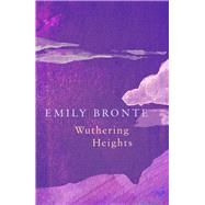 Wuthering Heights by Bronte, Emily, 9781787198487