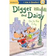 Digger and Daisy Go to the City by Young, Judy; Sullivan, Dana, 9781585368488