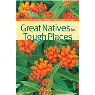 Great Natives for Tough Places by Dunne, Niall, 9781889538488