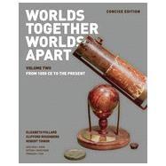 Worlds Together, Worlds Apart by Pollard, Elizabeth; Rosenberg, Clifford; Tignor, Robert; Karras, Alan (CON), 9780393918489