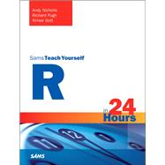 R in 24 hours, Sams Teach Yourself by Nicholls, Andy; Pugh, Richard; Gott, Aimee, 9780672338489