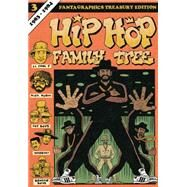 Hip Hop Family Tree 3 by Piskor, Ed, 9781606998489