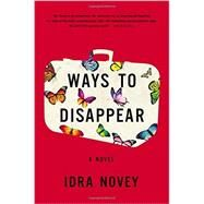 Ways to Disappear by Novey, Idra, 9780316298490
