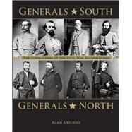 Generals South, Generals North by Axelrod, Alan D., Ph.d., 9780762788491