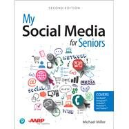 My Social Media for Seniors by Miller, Michael, 9780789758491