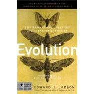 Evolution : The Remarkable History of a Scientific Theory by LARSON, EDWARD J., 9780812968491