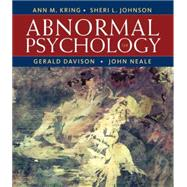 Abnormal Psychology, 12th Edition by Kring, Ann M.; Johnson, Sheri L.; Davison, Gerald C. (CON); Neale, John M. (CON), 9781118018491