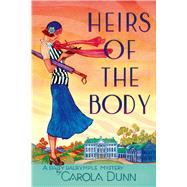 Heirs of the Body A Daisy Dalrymple Mystery by Dunn, Carola, 9781250068491