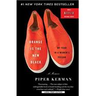 Orange Is the New Black by Kerman, Piper, 9781594138492