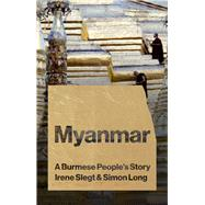 Myanmar by Slegt, Irene; Long, Simon, 9781783608492