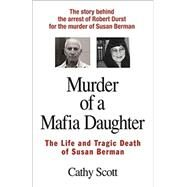Murder of a Mafia Daughter by Scott, Cathy, 9780934878494