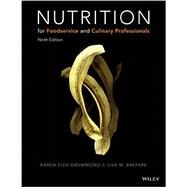Nutrition for Foodservice and Culinary Professionals by Drummond, Karen Eich; Brefere, Lisa M., 9781119148494