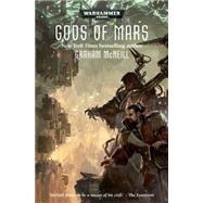 Gods of Mars by McNeill, Graham, 9781849708494