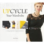 Upcycle Your Wardrobe by Führer, Mia, 9780764348495