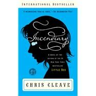 Incendiary; A Novel (Book Club Readers Edition) by Chris Cleave, 9781451618495