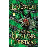 Once Upon a Highland Christmas by Cornwall, Lecia, 9780062328496