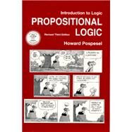 Introduction to Logic Propositional Logic, Revised Edition by Pospesel, Howard, 9780130258496
