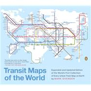 Transit Maps of the World by Ovenden, Mark; Ashworth, Mike, 9780143128496