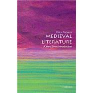 Medieval Literature: A Very Short Introduction by Treharne, Elaine, 9780199668496