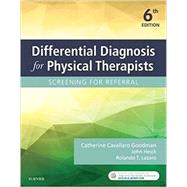 Differential Diagnosis for Physical Therapists: Screening for Referral by Goodman, Catherine C., 9780323478496