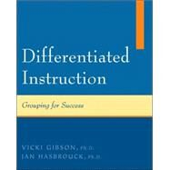 Differentiated Instruction : Grouping for Success