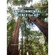 Friedland/Relyea Environmental Science for AP* by Friedland, Andrew; Relyea, Rick; Courard-Hauri, David, 9780716738497