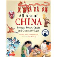 All About China by Branscombe, Allison; Wang, Lin, 9780804848497