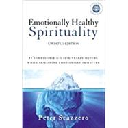 Emotionally Healthy Spirituality by Scazzero, Peter, 9780310348498