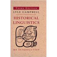 Historical Linguistics by Campbell, Lyle, 9780262518499