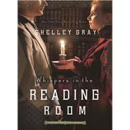 Whispers in the Reading Room by Gray, Shelley, 9780310338499