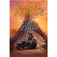 The Eye of Zoltar by Fforde, Jasper, 9780547738499
