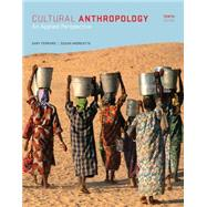 Cultural Anthropology An Applied Perspective by Ferraro, Gary; Andreatta, Susan, 9781285738499