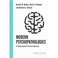 Modern Psychopathologies by McRay, Barrett W.; Yarhouse, Mark A.; Butman, Richard E., 9780830828500