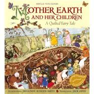 Mother Earth and Her Children by Von Olfers, Sibylle; Smith, Sieglinde Schoen; Zipes, Jack David, 9781933308500
