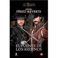 El puente de los asesinos / The Bridge of Murderers by Perez-Reverte, Arturo, 9788466328500