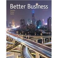 Better Business Plus MyBizLab with Pearson eText -- Access Card Package by Solomon, Michael R.; Poatsy, MaryAnne; Martin, Kendall, 9780134088501