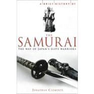 A Brief History of the Samurai by Clements, Jonathan, 9780762438501