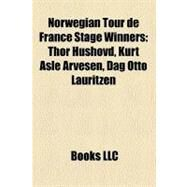 Norwegian Tour De France Stage Winners by , 9781158438501
