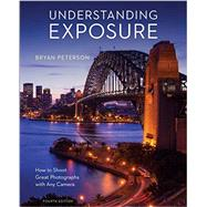 Understanding Exposure by Peterson, Bryan, 9781607748502