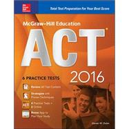 McGraw-Hill Education ACT 2016 Strategies + 6 Practice Tests + 12 Videos + Test Planner App by Dulan, Steven, 9780071848503